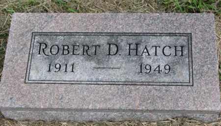 HATCH, ROBERT D. - Clay County, South Dakota   ROBERT D. HATCH - South Dakota Gravestone Photos