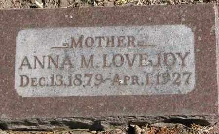 LOVEJOY, ANNA M. - Clay County, South Dakota | ANNA M. LOVEJOY - South Dakota Gravestone Photos
