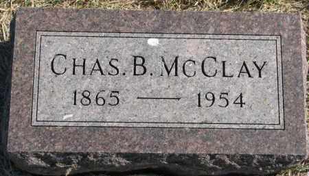 MCCLAY, CHAS. B. - Clay County, South Dakota   CHAS. B. MCCLAY - South Dakota Gravestone Photos