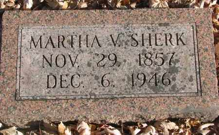 SHERK, MARTHA V. - Clay County, South Dakota | MARTHA V. SHERK - South Dakota Gravestone Photos
