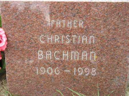 BACHMAN, CHRISTIAN - Codington County, South Dakota   CHRISTIAN BACHMAN - South Dakota Gravestone Photos