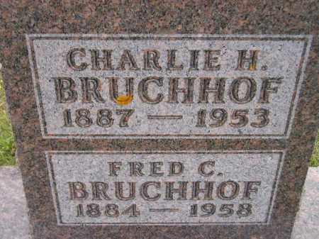BRUCHHOF, CHARLIE H. - Codington County, South Dakota | CHARLIE H. BRUCHHOF - South Dakota Gravestone Photos
