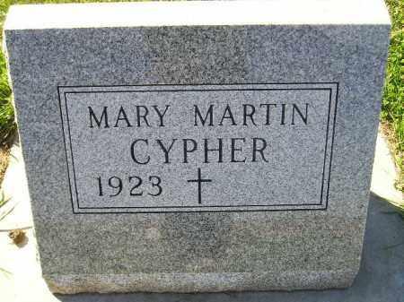 MARTIN CYPHER, MARY - Codington County, South Dakota | MARY MARTIN CYPHER - South Dakota Gravestone Photos
