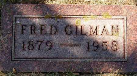 GILMAN, FRED - Codington County, South Dakota | FRED GILMAN - South Dakota Gravestone Photos