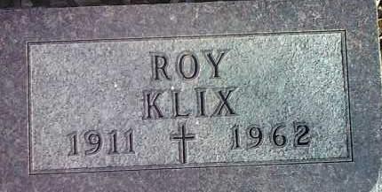 KLIX, ROY - Codington County, South Dakota   ROY KLIX - South Dakota Gravestone Photos
