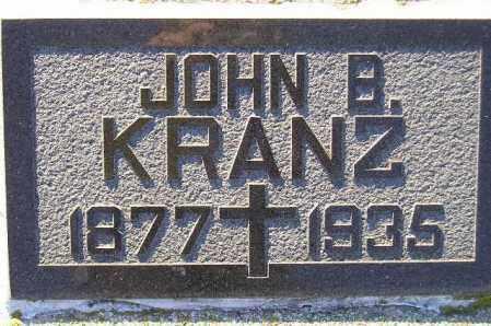 KRANZ, JOHN BAPTIST - Codington County, South Dakota | JOHN BAPTIST KRANZ - South Dakota Gravestone Photos