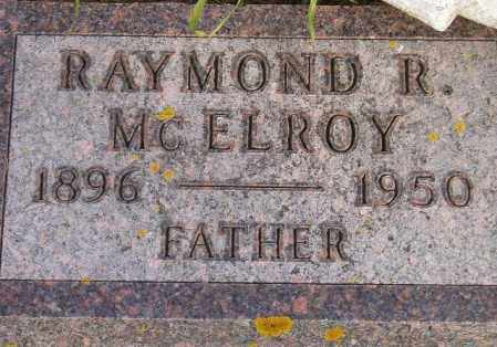MCELROY, RAYMOND R. - Codington County, South Dakota | RAYMOND R. MCELROY - South Dakota Gravestone Photos
