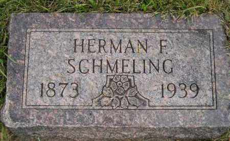 SCHMELING, HERMAN F. - Codington County, South Dakota | HERMAN F. SCHMELING - South Dakota Gravestone Photos