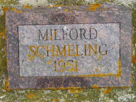 SCHMELING, MILFORD - Codington County, South Dakota | MILFORD SCHMELING - South Dakota Gravestone Photos