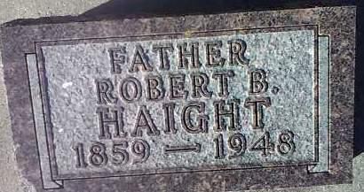HAIGHT, ROBERT B. - Deuel County, South Dakota | ROBERT B. HAIGHT - South Dakota Gravestone Photos