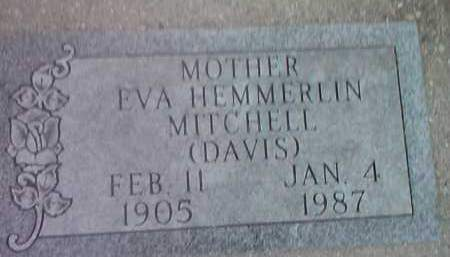 DAVIS MITCHELL, EVA HEMMERLIN - Deuel County, South Dakota | EVA HEMMERLIN DAVIS MITCHELL - South Dakota Gravestone Photos