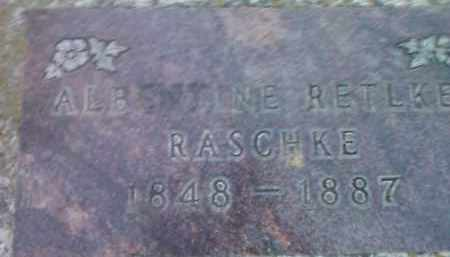 RASCHKE, ALBENTINE RETLKE - Deuel County, South Dakota | ALBENTINE RETLKE RASCHKE - South Dakota Gravestone Photos