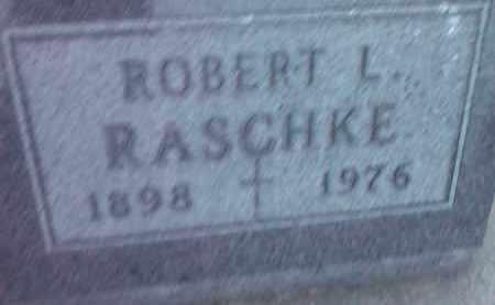 RASCHKE, ROBERT L. - Deuel County, South Dakota   ROBERT L. RASCHKE - South Dakota Gravestone Photos