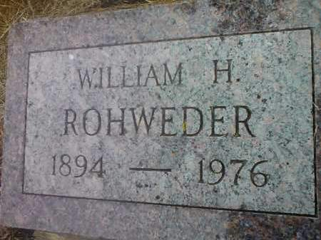 ROHWEDER, WILLIAM H. - Deuel County, South Dakota | WILLIAM H. ROHWEDER - South Dakota Gravestone Photos