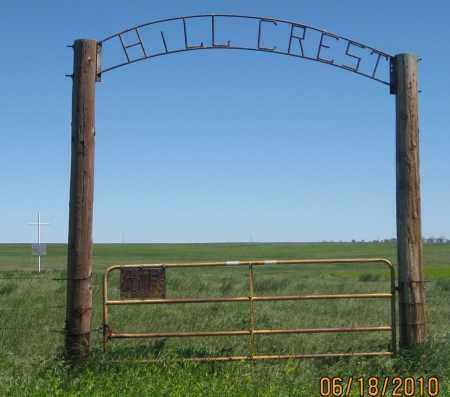 *HILLCREST CEMETERY, GATE AND SIGN - Fall River County, South Dakota   GATE AND SIGN *HILLCREST CEMETERY - South Dakota Gravestone Photos