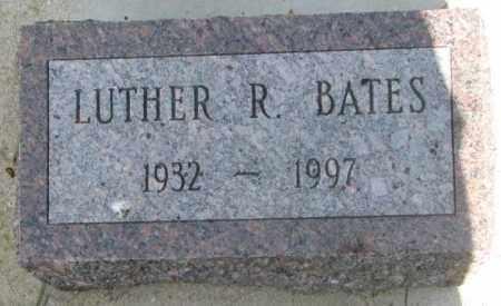 BATES, LUTHER R. - Gregory County, South Dakota | LUTHER R. BATES - South Dakota Gravestone Photos