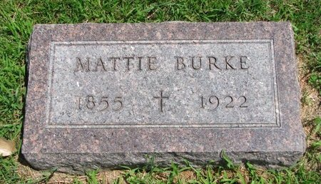 BURKE, MATTIE - Gregory County, South Dakota | MATTIE BURKE - South Dakota Gravestone Photos