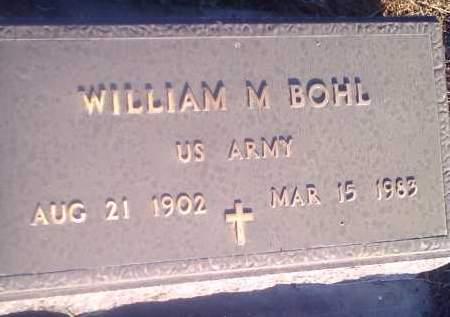 BOHL, WILLIAM M (MILITARY) - Hamlin County, South Dakota | WILLIAM M (MILITARY) BOHL - South Dakota Gravestone Photos