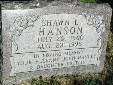 HANSON HANLEY, SHAWN L - Hamlin County, South Dakota | SHAWN L HANSON HANLEY - South Dakota Gravestone Photos