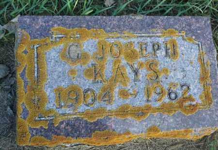KAYS, G JOSEPH - Hamlin County, South Dakota | G JOSEPH KAYS - South Dakota Gravestone Photos