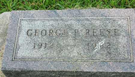 REESE, GEORGE P - Hamlin County, South Dakota | GEORGE P REESE - South Dakota Gravestone Photos