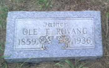 ROVANG, OLE T - Hamlin County, South Dakota | OLE T ROVANG - South Dakota Gravestone Photos