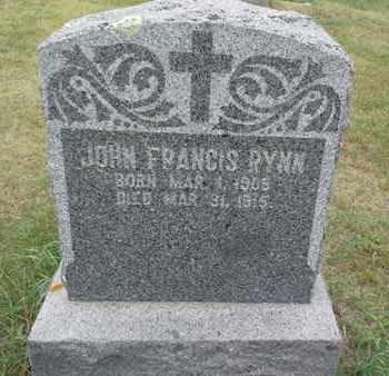 RYNN, JOHN FRANCIS - Hamlin County, South Dakota | JOHN FRANCIS RYNN - South Dakota Gravestone Photos