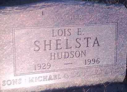 HUDSON SHELSTA, LOIS E - Hamlin County, South Dakota | LOIS E HUDSON SHELSTA - South Dakota Gravestone Photos