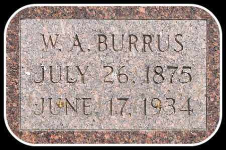 BURRUS, W. A. - Hughes County, South Dakota | W. A. BURRUS - South Dakota Gravestone Photos