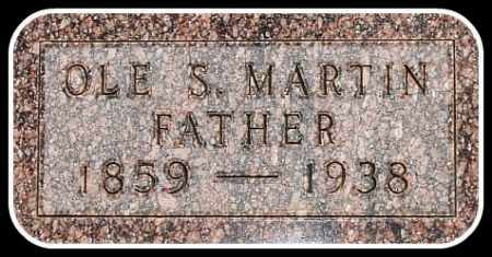 MARTIN, OLE S. - Hughes County, South Dakota | OLE S. MARTIN - South Dakota Gravestone Photos