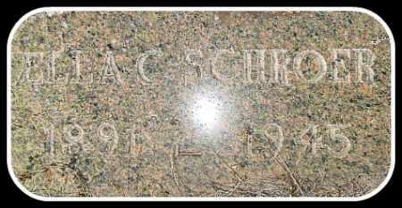 SCHROER, ELLA C. - Hughes County, South Dakota | ELLA C. SCHROER - South Dakota Gravestone Photos