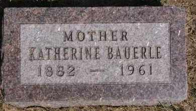 BAUERLE, KATHERINE - Hutchinson County, South Dakota | KATHERINE BAUERLE - South Dakota Gravestone Photos