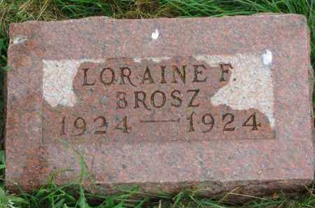BROSZ, LORAINE F - Hutchinson County, South Dakota | LORAINE F BROSZ - South Dakota Gravestone Photos