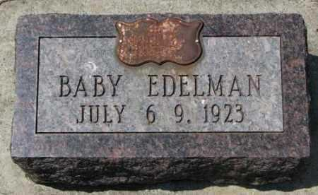 EDELMAN, BABY - Hutchinson County, South Dakota | BABY EDELMAN - South Dakota Gravestone Photos