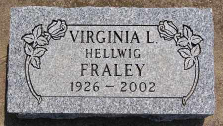 FRALEY, VIRGINIA L - Hutchinson County, South Dakota | VIRGINIA L FRALEY - South Dakota Gravestone Photos