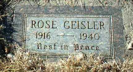 GEISLER, ROSE - Hutchinson County, South Dakota | ROSE GEISLER - South Dakota Gravestone Photos