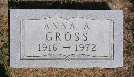GROSS, ANNA A - Hutchinson County, South Dakota   ANNA A GROSS - South Dakota Gravestone Photos
