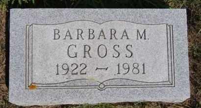 GROSS, BARBARA M - Hutchinson County, South Dakota | BARBARA M GROSS - South Dakota Gravestone Photos