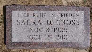 GROSS, SAHRA D - Hutchinson County, South Dakota | SAHRA D GROSS - South Dakota Gravestone Photos
