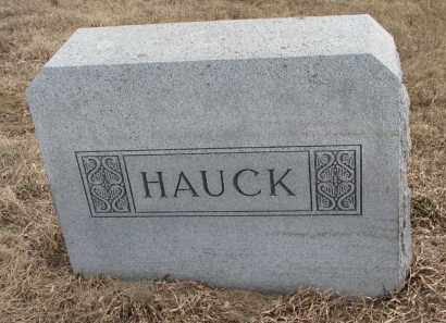 HAUCK, FAMILY MARKER - Hutchinson County, South Dakota | FAMILY MARKER HAUCK - South Dakota Gravestone Photos
