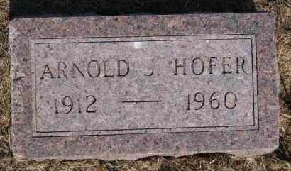 HOFER, ARNOLD J - Hutchinson County, South Dakota | ARNOLD J HOFER - South Dakota Gravestone Photos