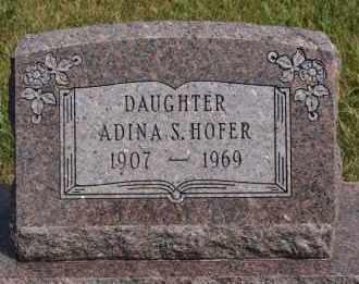 HOFER, ADINA S - Hutchinson County, South Dakota | ADINA S HOFER - South Dakota Gravestone Photos