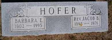 HOFER, BARBARA E - Hutchinson County, South Dakota | BARBARA E HOFER - South Dakota Gravestone Photos