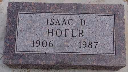 HOFER, ISAAC D - Hutchinson County, South Dakota | ISAAC D HOFER - South Dakota Gravestone Photos