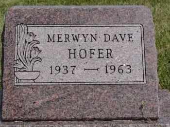 HOFER, MERWYN DAVE - Hutchinson County, South Dakota | MERWYN DAVE HOFER - South Dakota Gravestone Photos