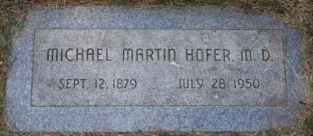HOFER, MICHAEL MARTIN - Hutchinson County, South Dakota   MICHAEL MARTIN HOFER - South Dakota Gravestone Photos