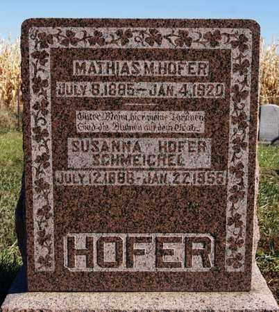 HOFER, MATHIAS M - Hutchinson County, South Dakota | MATHIAS M HOFER - South Dakota Gravestone Photos