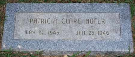 HOFER, PATRICIA CLARE - Hutchinson County, South Dakota   PATRICIA CLARE HOFER - South Dakota Gravestone Photos