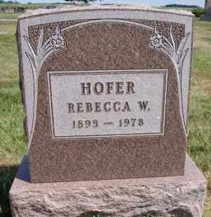 HOFER, REBECCA W - Hutchinson County, South Dakota   REBECCA W HOFER - South Dakota Gravestone Photos