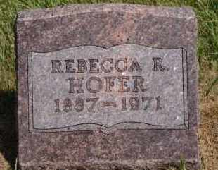 HOFER, REBECCA R - Hutchinson County, South Dakota | REBECCA R HOFER - South Dakota Gravestone Photos